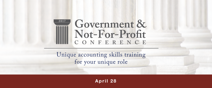 2017 GOVERNMENT AND NOT-FOR-PROFIT CONFERENCE