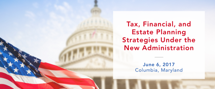 Tax, Financial, and Estate Planning Strategies Under the New Administration