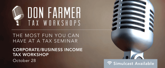 Don Farmer's 2016 Corporate/Business Income Tax Workshop