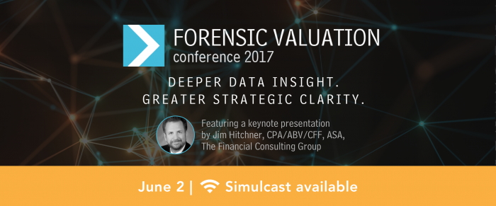 2017 Forensic Valuation Conference