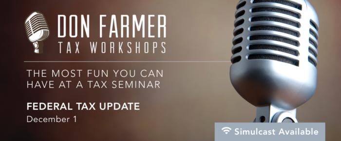Don Farmer's 2017 Federal Tax Update