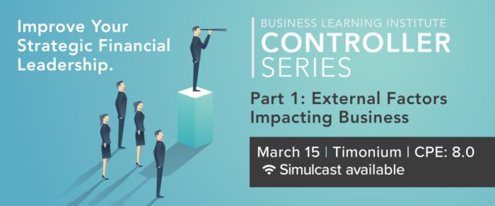Controller & Financial Professional Series 2018 Part 1: External Factors Impacting Business