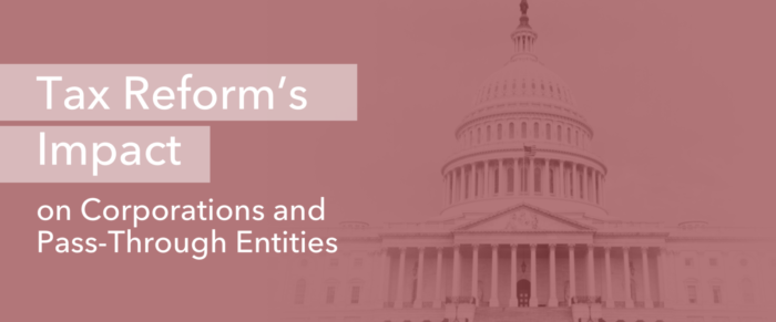 Tax Reform's Impact on Corporations and Pass-Through Entities